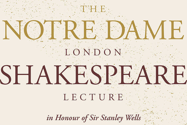 The Notre Dame London Shakespeare Lecture